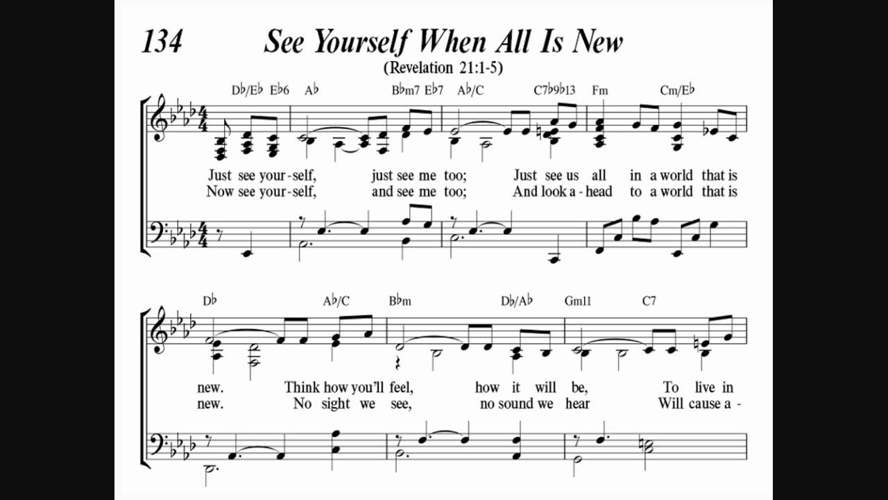 See yourself when all is new song 134